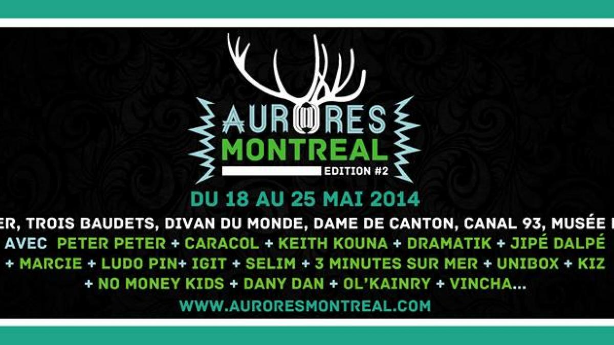 Festival Aurores Montréal à Paris du 18 au 25 mai 2014