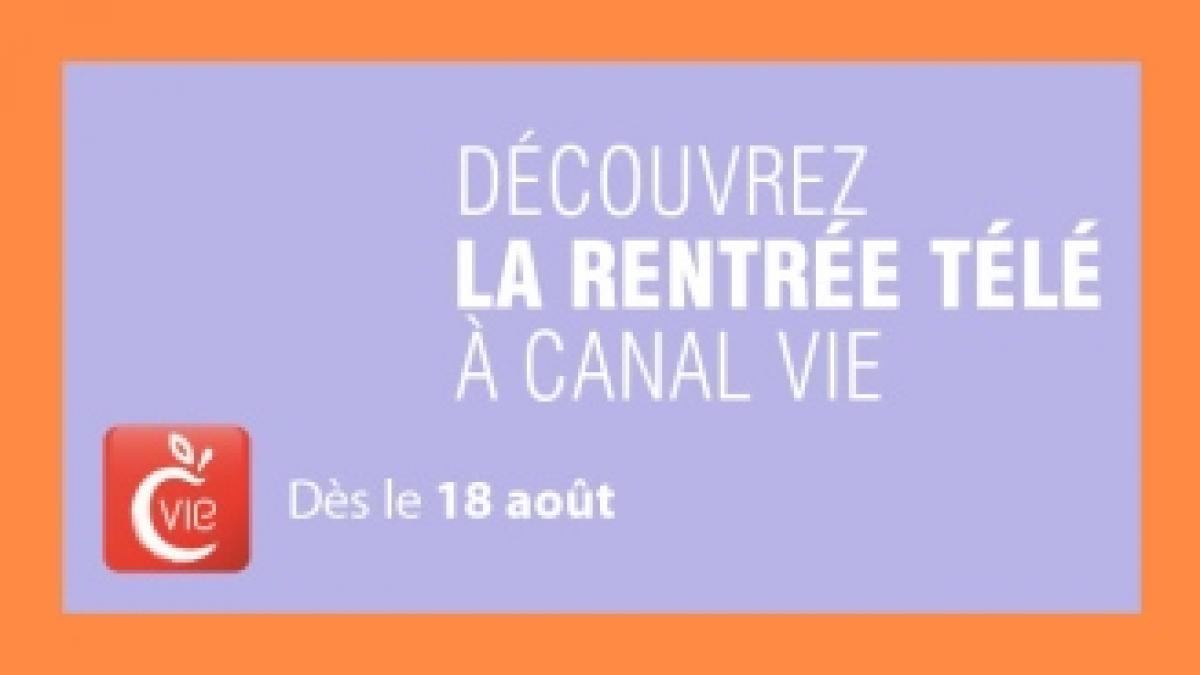 Canal Vie automne 2014