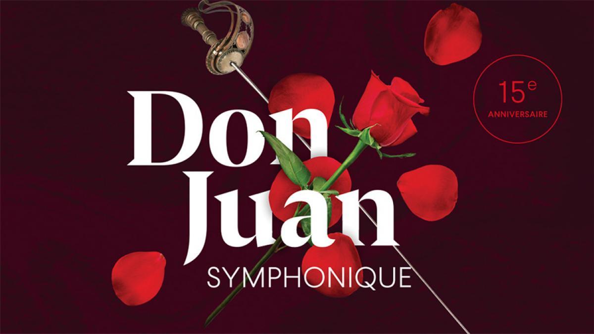 «Don Juan symphonique» présenté du 12 au 16 février à la Maison symphonique de Montréal