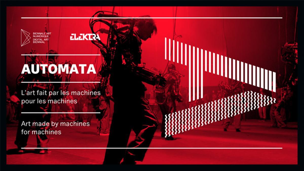 Biennale internationale d'art numérique ELEKTRA 17: La programmation complète