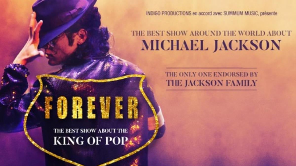 Forever, the best show, Michael Jackson