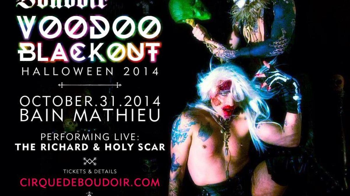 Soirée Voodoo Blackout du Cirque de Boudoir