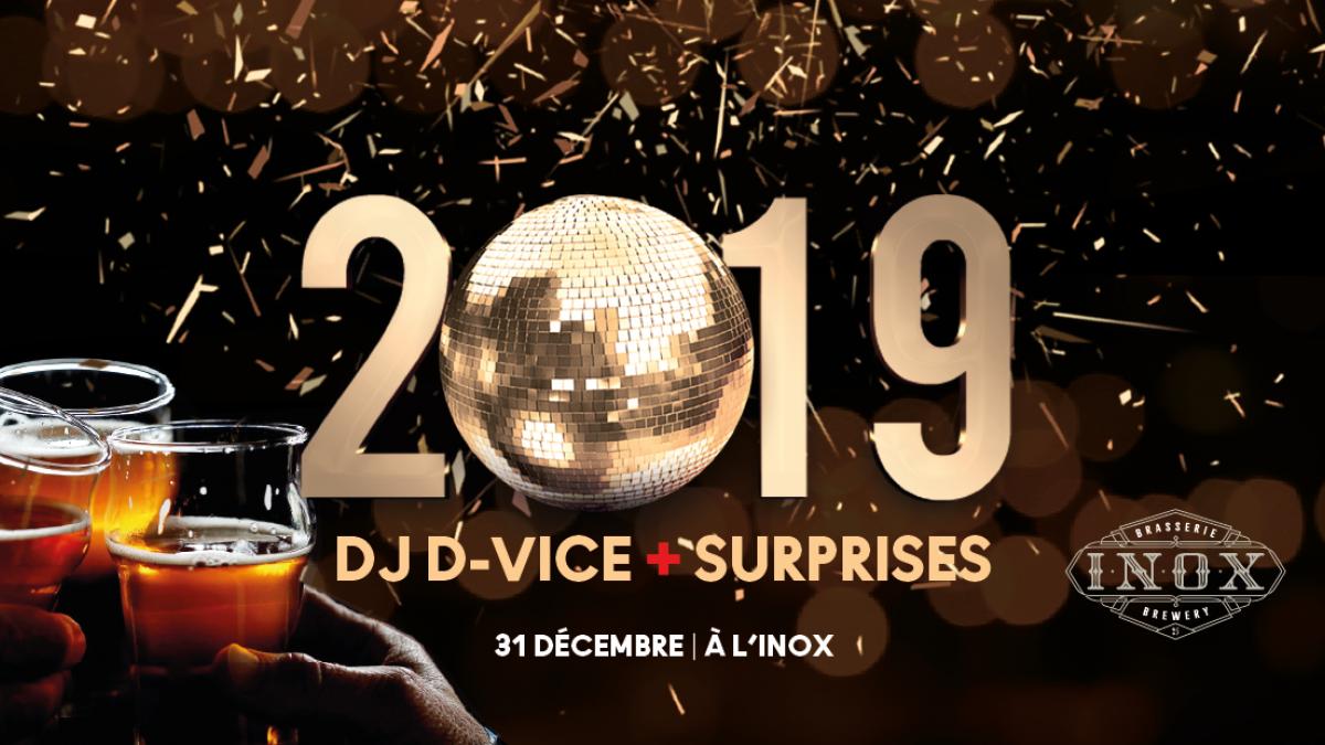 Nouvel An 2019 à l'Inox avec DJ D-Vice