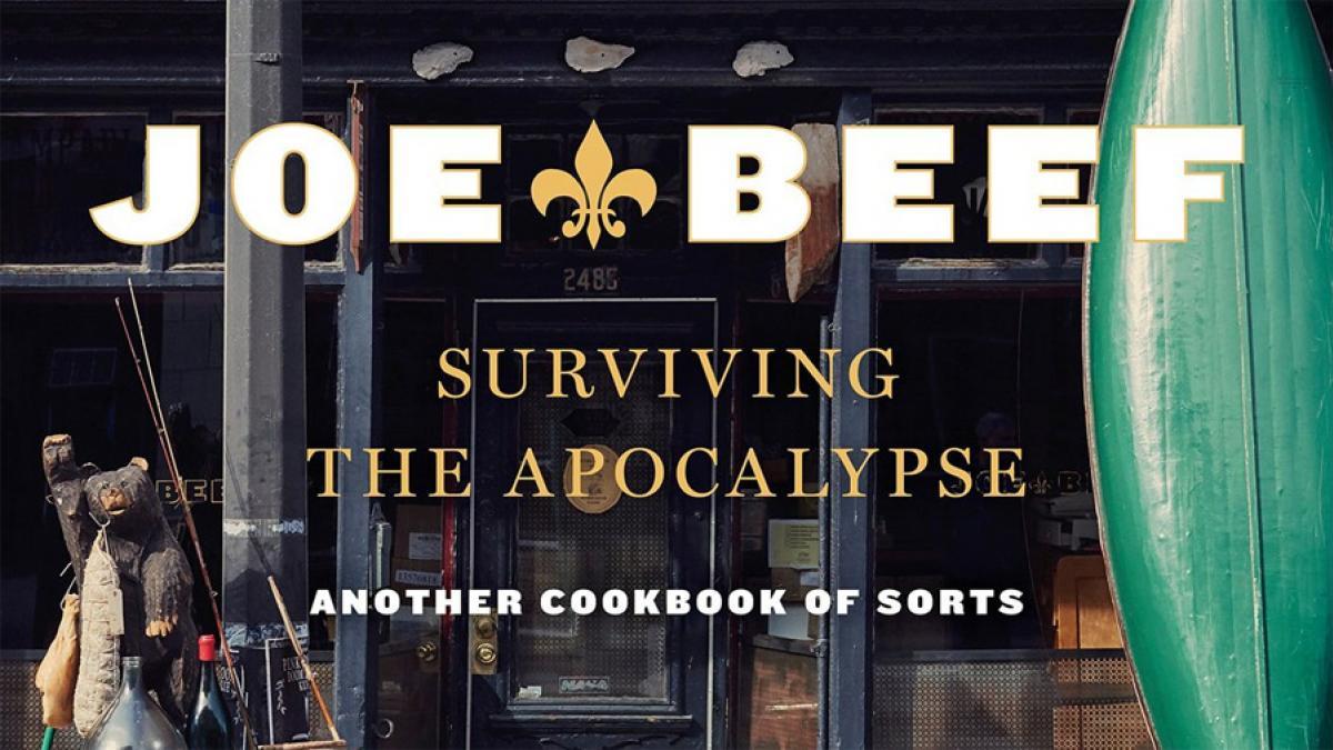 «Joe Beef : survivre à l'apocalypse» par Frédéric Morin et David McMillan