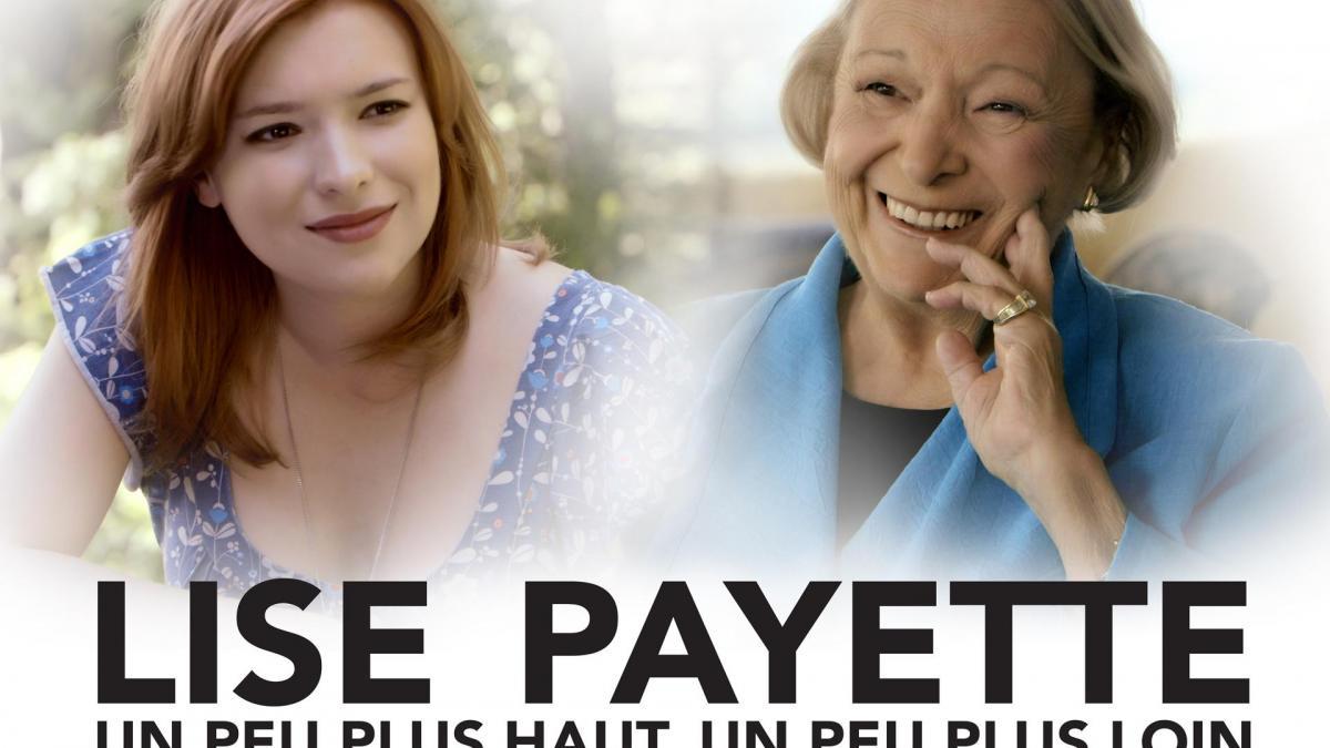 Lise Payette : un peu plus haut, un peu plus loin