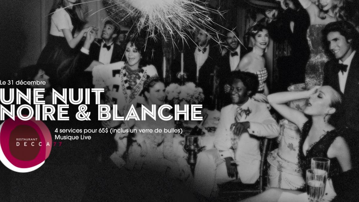 Une nuit noire et blanche au Decca 77