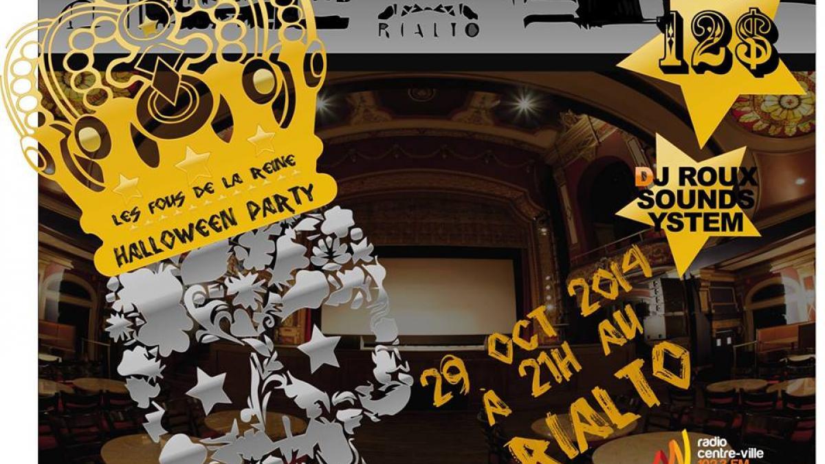 L'Halloween au Rialto avec les Fous de la Reine et DJ Roux Soundsystem