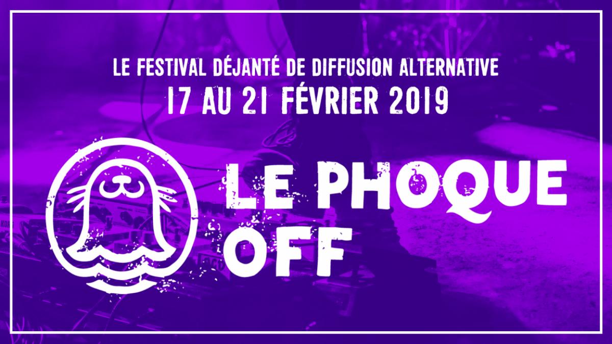Le Phoque OFF 2019 dévoile sa programmation