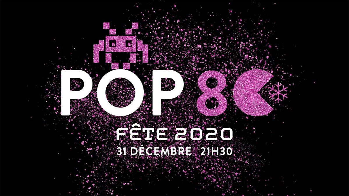 POP 80 fête 2020!
