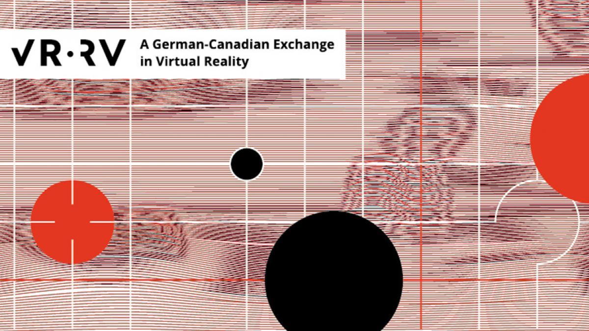 VR:RV – Un échange germano-canadien en réalité virtuelle